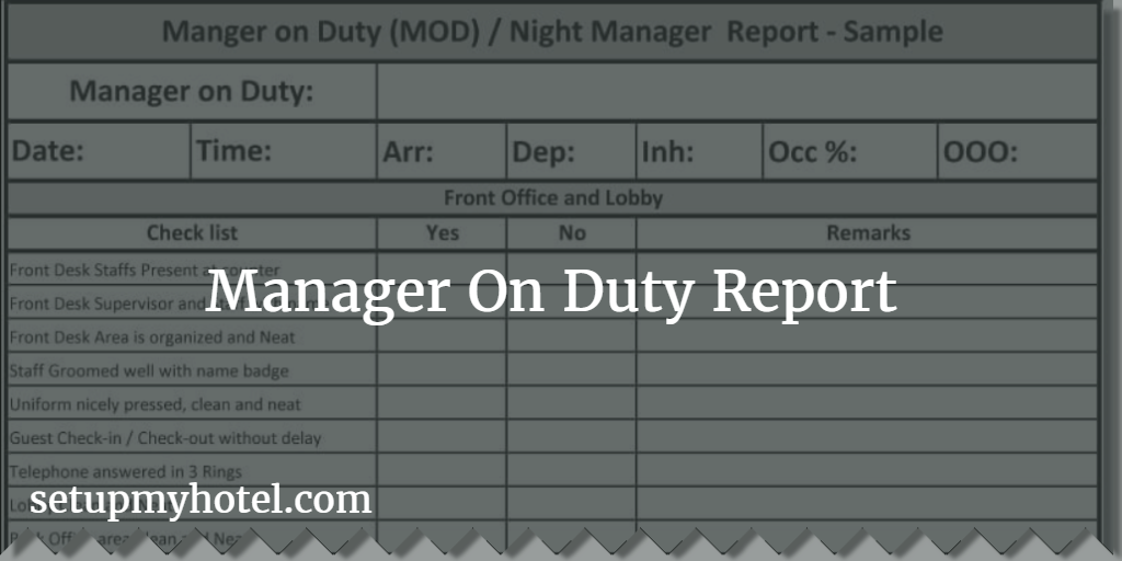 Manager On Duty (MOD) Report / Night Manager Checklist