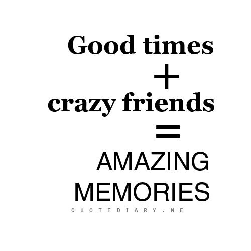Quotes About Old Memories With Friends 12 Quotes