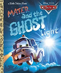 Mater and the Ghost Light (Little Golden Book) (Cars movie tie in)