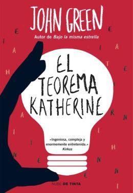 <b>El teorema Katherine</b> (An Abundance of Katherines)