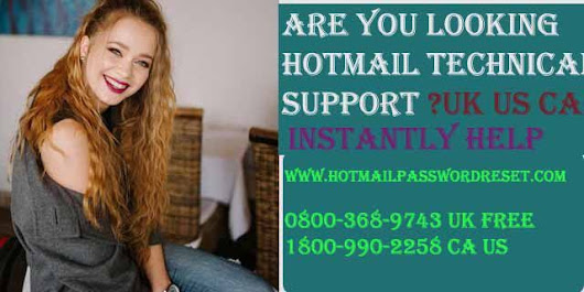 Find the Solution of Hotmail Login Problem by Technical Support for Hotmail UK - hotmailpasswordreset.over-blog.com