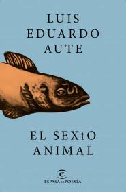 portada_el-sexto-animal_luis-eduardo-aute_201512291709.jpg