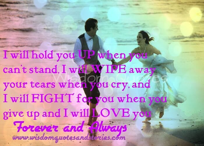 I Will Love You Forever And Always Wisdom Quotes Stories