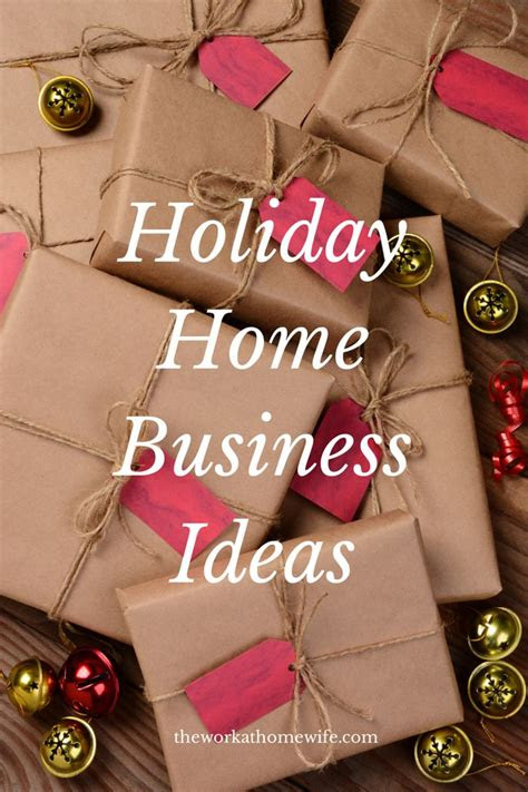 holiday  home business ideas home business ideas gift