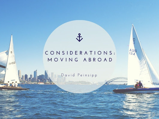 Considerations: Moving Abroad