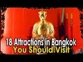 18 Attractions in Bangkok, You Should Visit