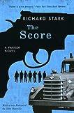The Score: A Parker Novel (Parker)