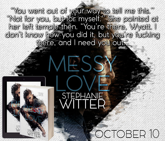 #TeaserTuesday Messy Love – Check out the new teaser!