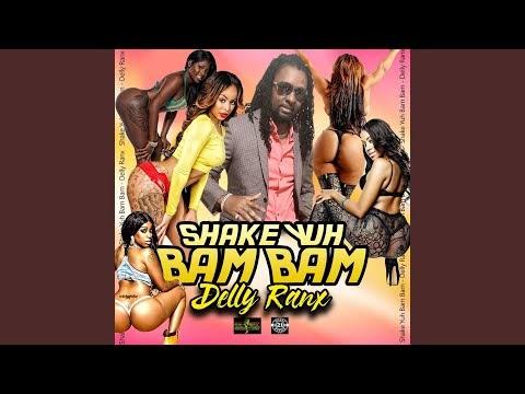 Delly Ranx - Shake Yuh Bam Bam