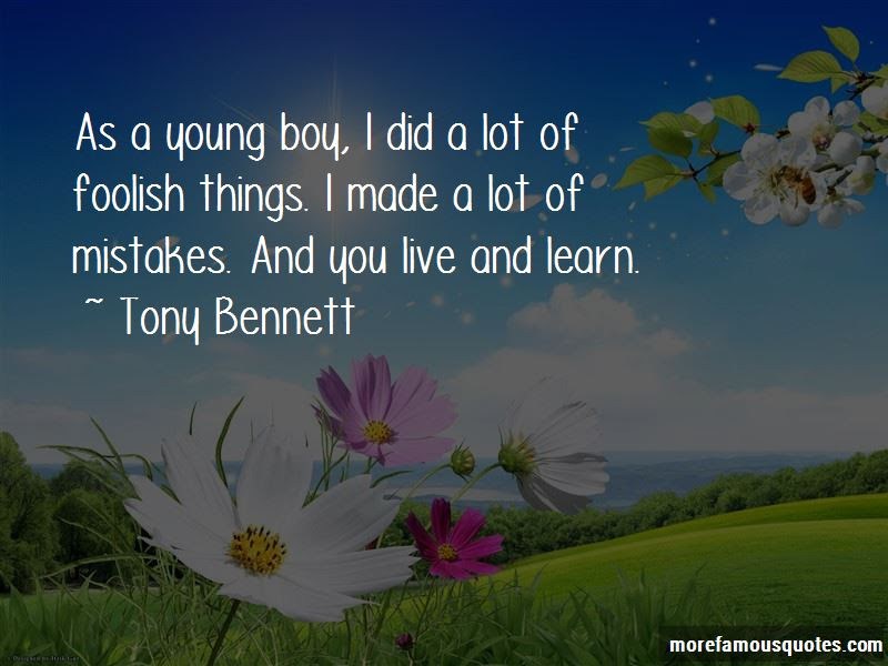 Quotes About You Live And Learn Top 59 You Live And Learn Quotes
