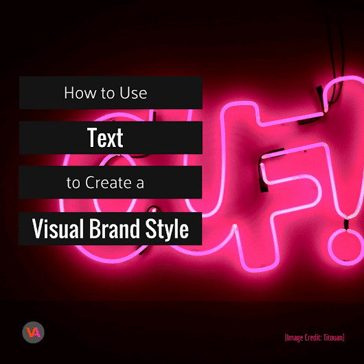 How to Create your Visual Brand Style using Text