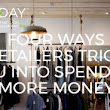Four Tricks Retailers Use To Make You Spend Money