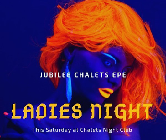 Ladies Night at Jubilee Chalets, Epe - Nightlife.ng: Hottest News about Nightlife in Nigeria
