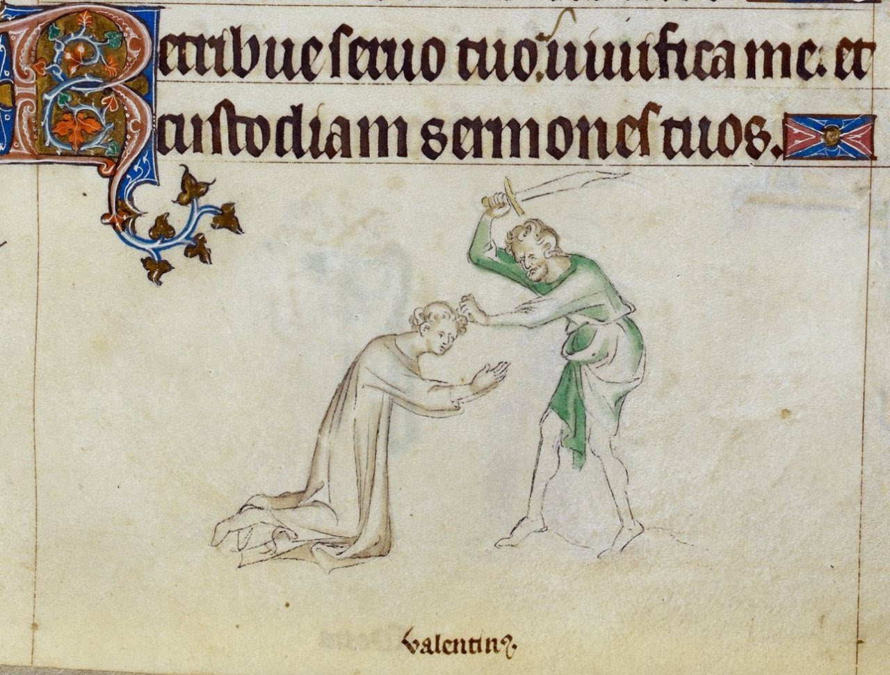 beheading of St. Valentine above: Psalm 118(119):17 'Retribue servo tuo, vivifica me, et custodiam sermones tuos.' ('Deal bountifully with thy servant, that I may live, and keep thy word.') Queen Mary Psalter, London 1310-1320. British Library, Royal...