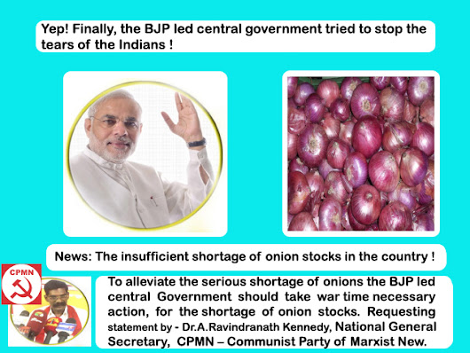 Onion Shortage Troubles To B.J.P Central Government