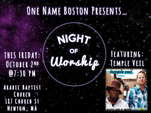 "ArabicBaptistChurch on Twitter: ""Join us this Friday for a Night of Worship at the Arabic Baptist Church Boston. Program sponsored by OneNameBoston. """