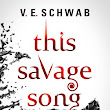 This Savage Song by Victoria Schwab; Young Adult BOM, Start Date 2 November