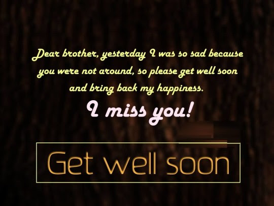 Brilliant Message Get Well Soon Dear Brother Nice Wishes