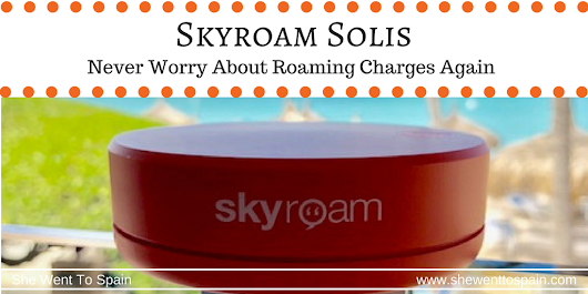 Skyroam Solis: Never Worry About Roaming Charges Again! | She Went To Spain