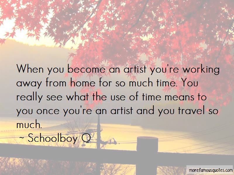 Quotes About Working Away From Home Top 21 Working Away From Home
