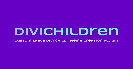 Say Hello to Divi Children 3.0 (and to EZ builders and the works)