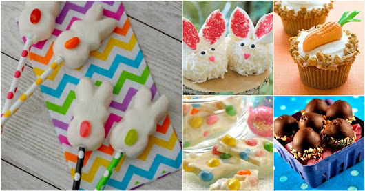 100 Easy and Delicious Easter Treats and Desserts - DIY & Crafts
