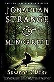 Jonathan Strange & Mr. Norrell, by Susanna Clarke