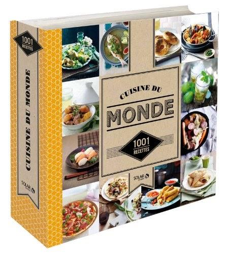 T l charger cuisine du monde 1001 recettes pdf livre - Cuisine economique 1001 recettes ...