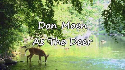 As The Deer Panteth Lyrics Don Moen