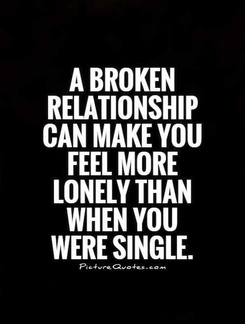 A Broken Relationship Can Make You Feel More Lonely Than When