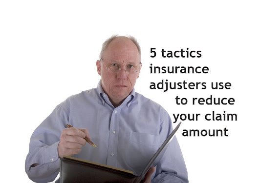 5 Tactics Insurance Adjusters Use To Reduce Your Claim Amount - Davidlaw.com