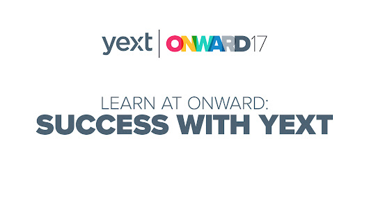 Learn at ONWARD: Success with Yext - Yext