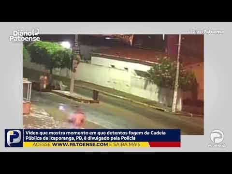 Câmeras de segurança flagram momento em que detentos fogem da Cadeia Pública de Itaporanga, Paraíba