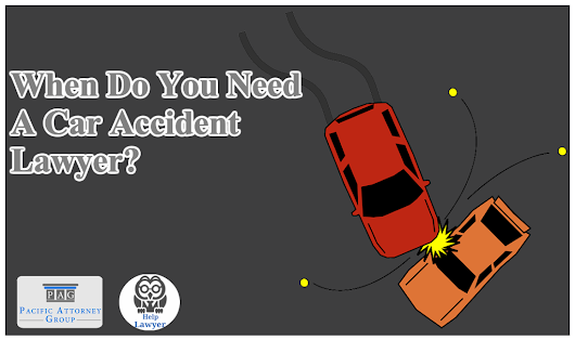 Car Accidents and When To Contact A Car Accident Attorney