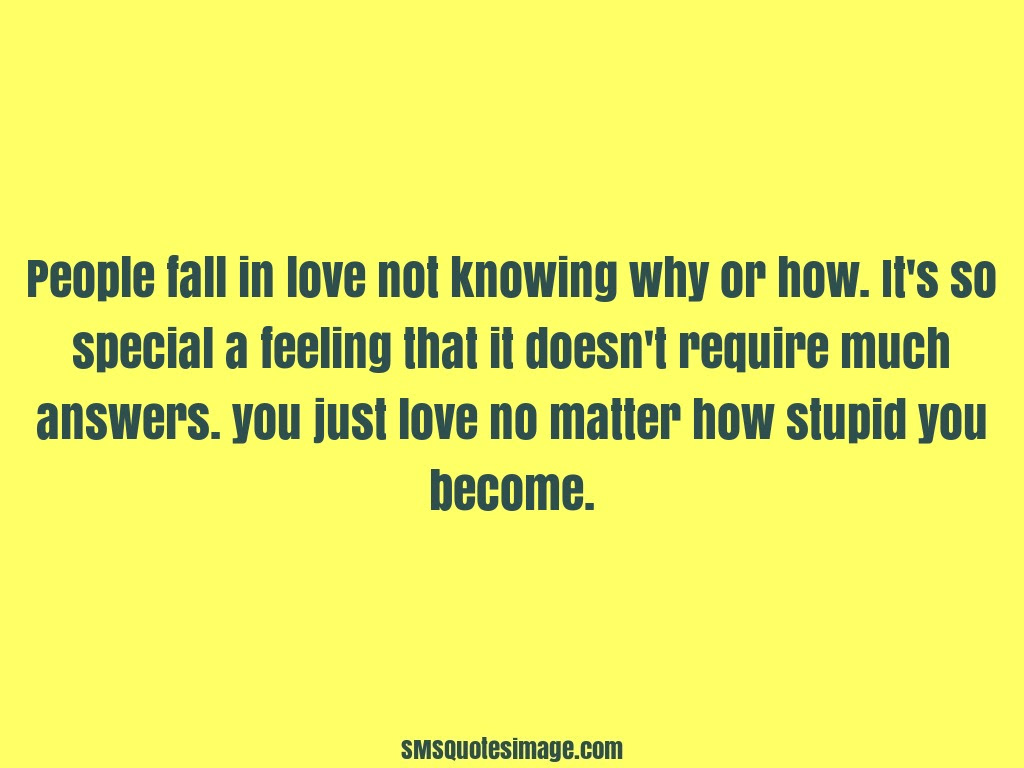 Love People fall in love not knowing · Download Quote Image