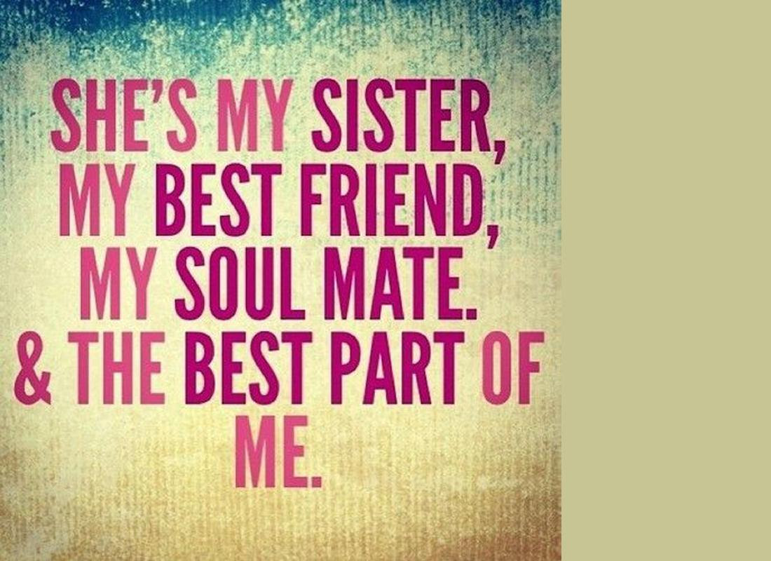Quotes About Sister Love 76 Quotes