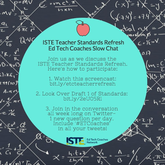 ISTE #ETCoaches Teacher Standard Refresh Slow Chat- Day 1 (with images, tweets) · Katie_M_Ritter
