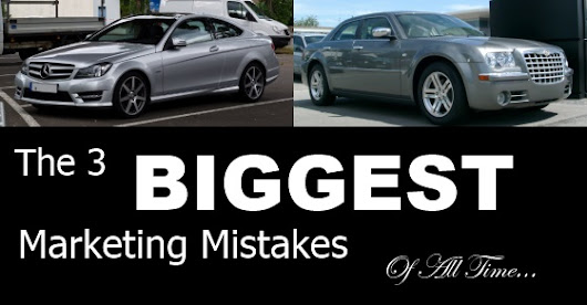 The 3 Biggest Marketing Mistakes Of All Time And What You Can Learn From Them
