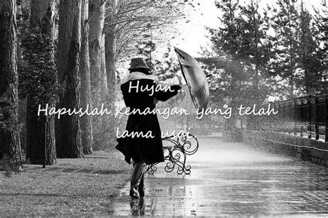 kata kata hujan  kenangan romantis bikin baper