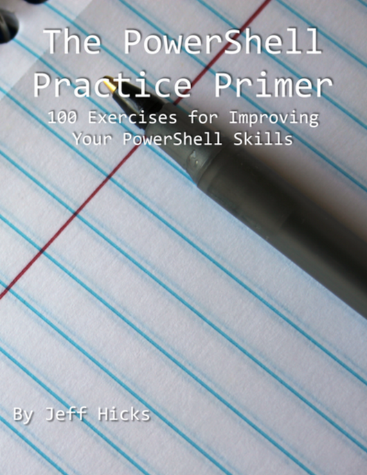 PowerShell Practice Primer by Jeff Hicks [PDF/iPad/Kindle]