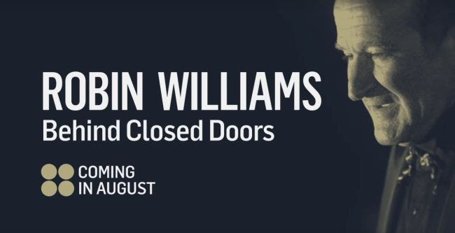 Robin Williams: Behind Closed Doors