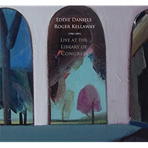 Eddie Daniels / Roger Kellaway - Live at the Library of Congress  cover