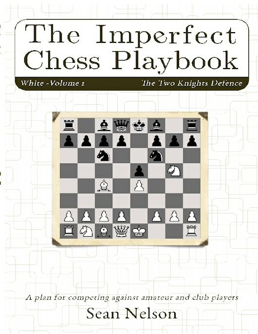 The Imperfect Chess Playbook, Volume 1 Review