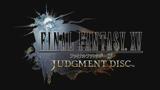Final Fantasy XV: Judgment Disc demo launches November 11 in Japan, PS4 Pro details - Gematsu
