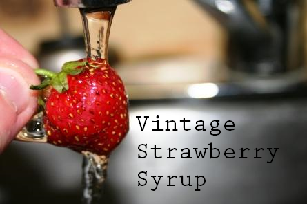 Vintage 1851 Strawberry Syrup Recipe