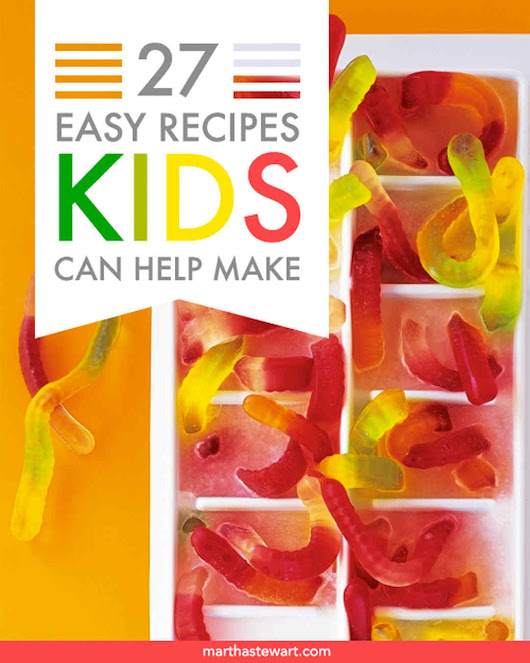 Easy Recipes Kids Can Help Make