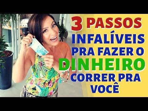 3 PASSOS INFALÍVEIS PRA FAZER O DINHEIRO CORRER PRA VOCÊ!