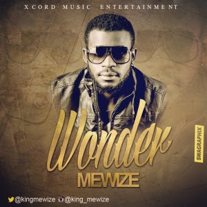 King Mewize - Wonder