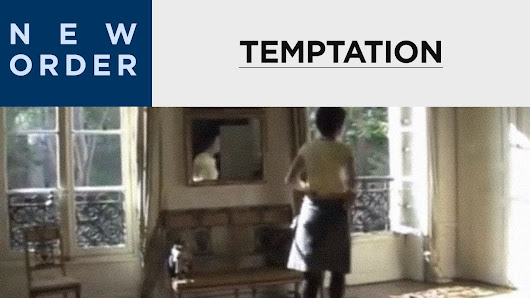 New Order - Temptation (Official Music Video) - YouTube