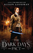 Title: The Dark Days Pact (Lady Helen Trilogy Series #2), Author: Alison  Goodman